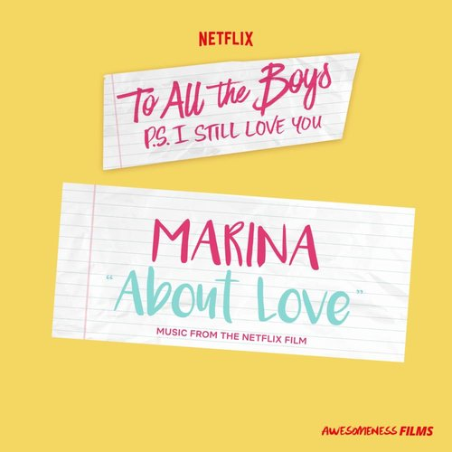 """About Love (From The Netflix Film """"To All The Boys: P.S. I Still Love You"""")"""