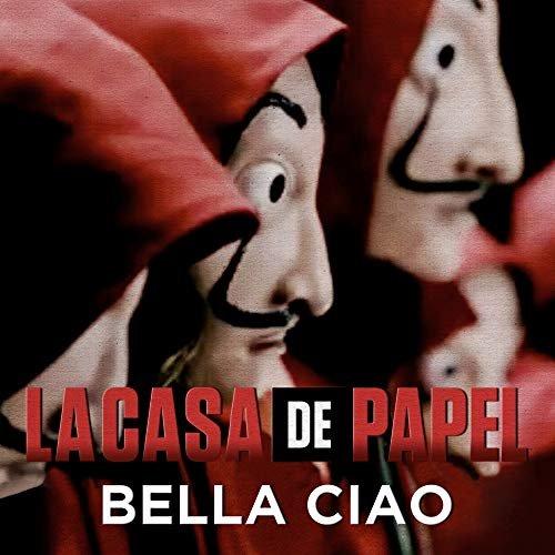 Bella Ciao (Música Original de la Serie la Casa de Papel/ Money Heist)
