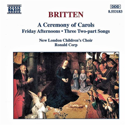 BRITTEN: A Ceremony of Carols / Friday Afternoons