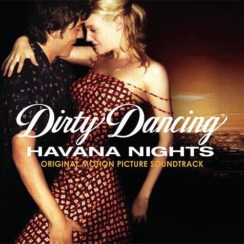 Dirty Dancing Havana Nights