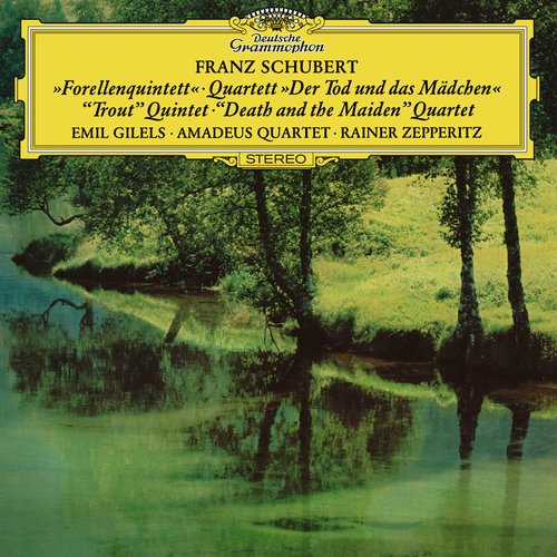 "Schubert: Piano Quintet in A Major, D. 667 ""The Trout"" & String Quartet No. 14 in D Minor, D. 810 ""Death and the Maiden"""