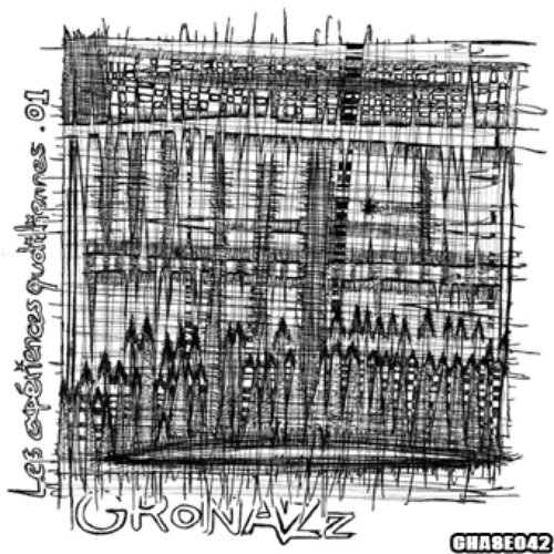 [chase042] - GroNaZz - Les Expériences Quotidiennes .01