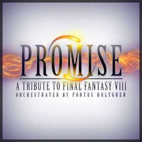 Promise: A Tribute to Final Fantasy VIII