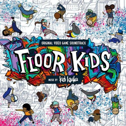 Floor Kids (Original Video Game Soundtrack)