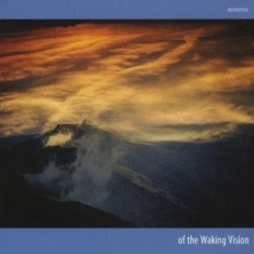 Of The Waking Vision