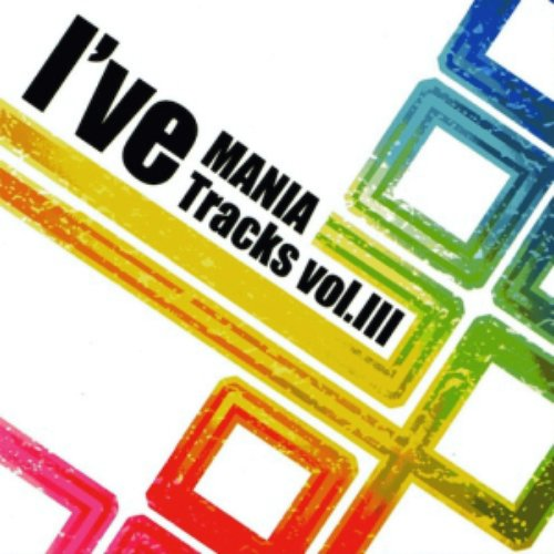 I've MANIA Tracks Vol.III