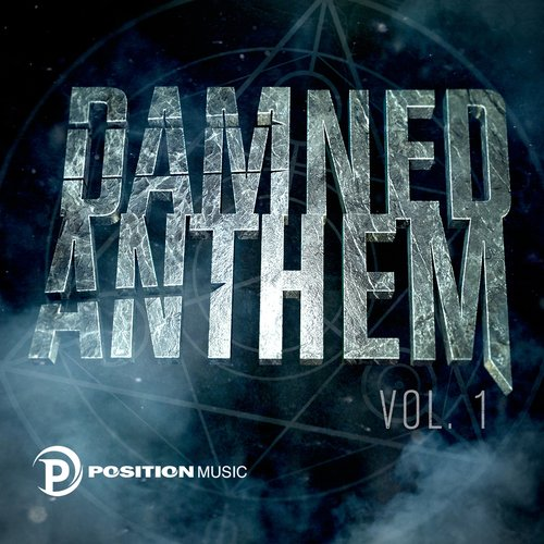 Damned Anthem (Position Music)