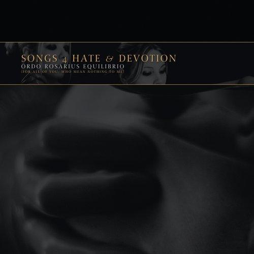 Songs 4 Hate & Devotion