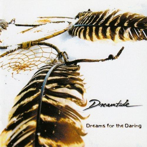 Dreams For The Daring