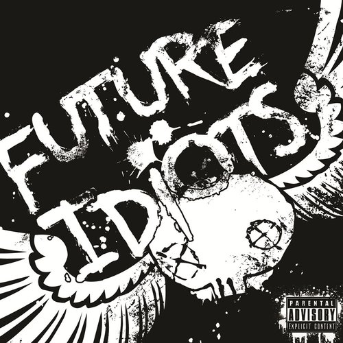 Future Idiots