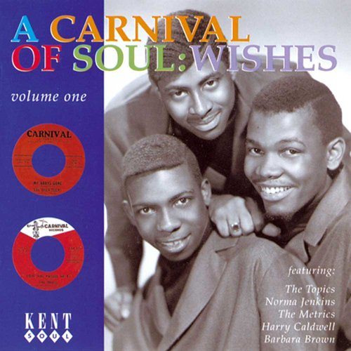 A Carnival Of Soul Volume One: Wishes