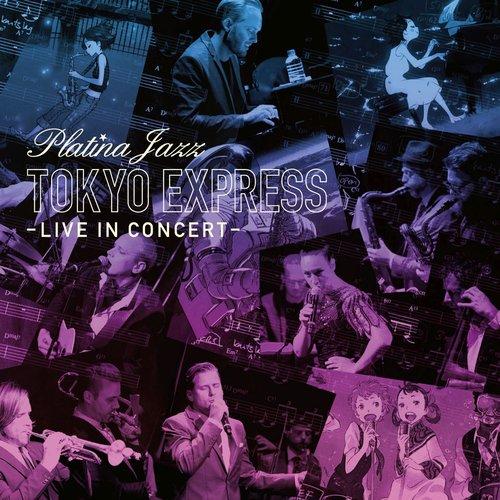 Tokyo Express - Live in Concert