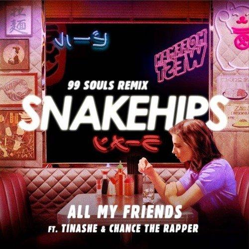 All My Friends (99 Souls Remix)