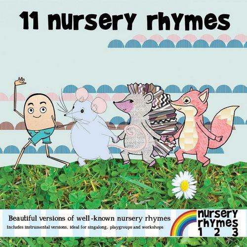 11 Nursery Rhymes and Songs