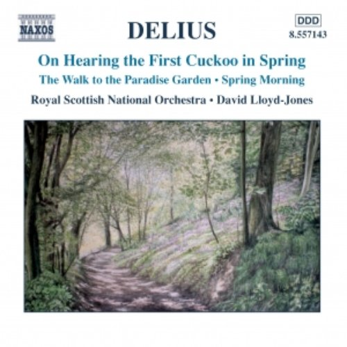 DELIUS: On Hearing the First Cuckoo in Spring