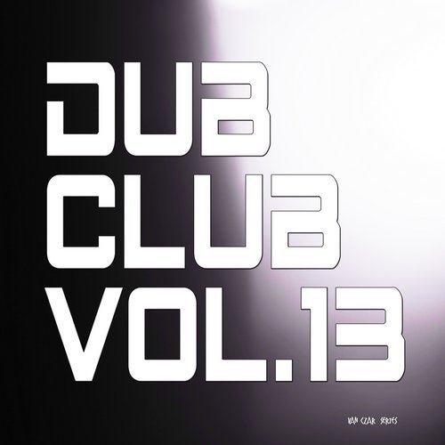 Dub Club, Vol. 13