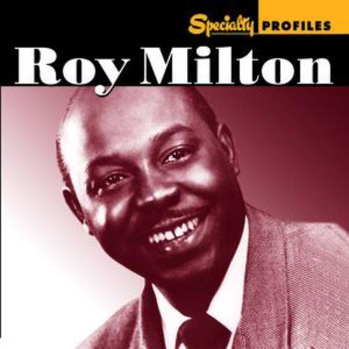 Specialty Profiles: Roy Milton