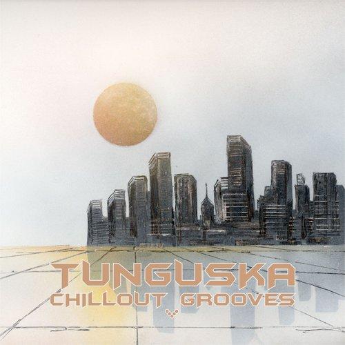 Tunguska Chillout Grooves Vol.5