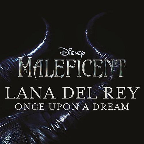 """Once Upon a Dream (From """"Maleficent"""") [Original Motion Picture Soundtrack]"""