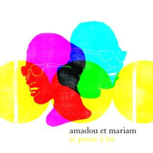Je Pense A Toi The Best Of Amadou Mariam Lastfm