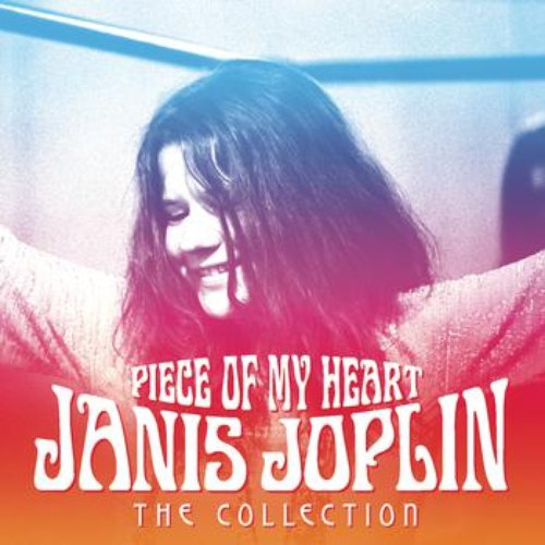 Piece Of My Heart - The Collection
