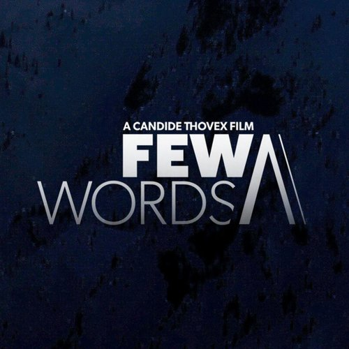 Opening (Few Words - A Candide Thovex Film)