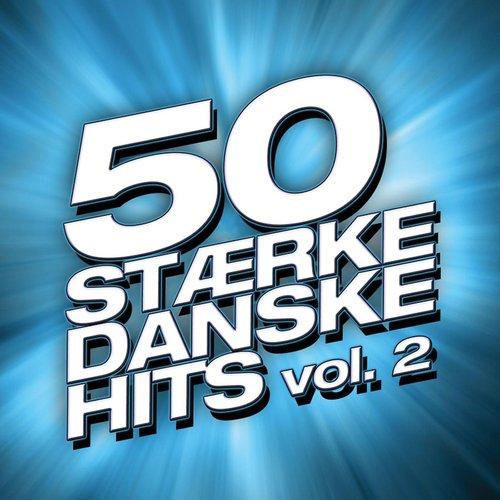 50 Stærke Danske Hits (Vol. 2)