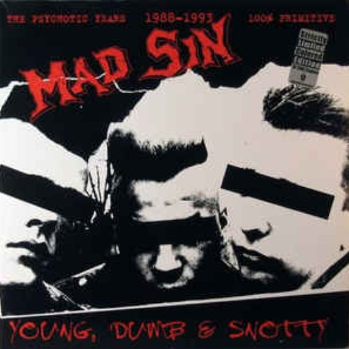 Young, Dumb & Snotty - The Psychotic Years 1988-1993