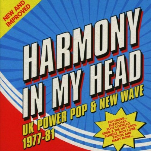 Harmony In My Head: UK Power Pop & New Wave (1977-81)