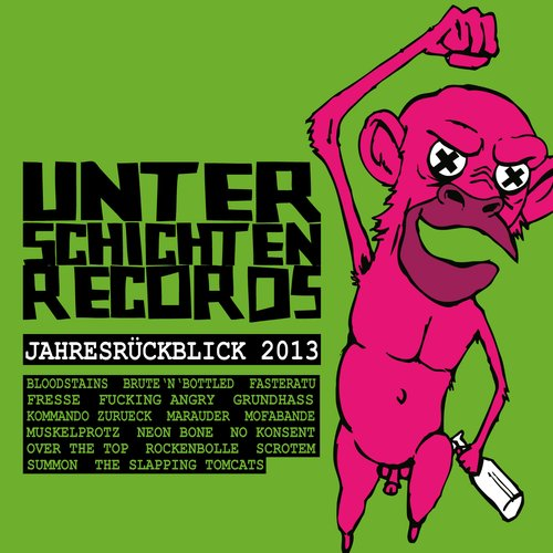 Unterschichten Records - Jahresrückblick 2013
