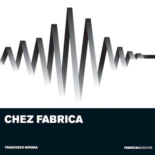 Chez Fabrica