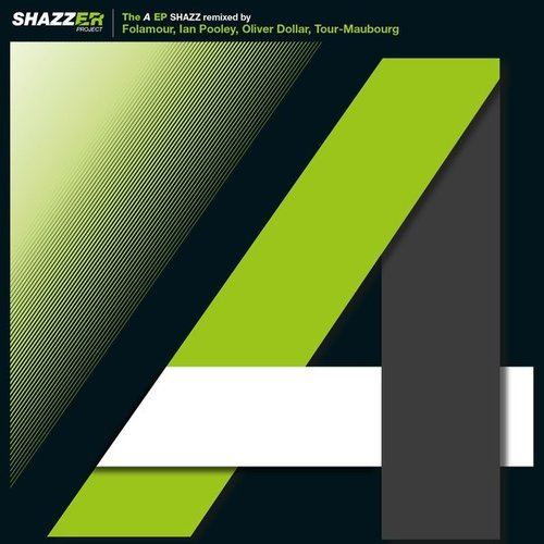 """Shazzer Project the """"A"""" - EP"""