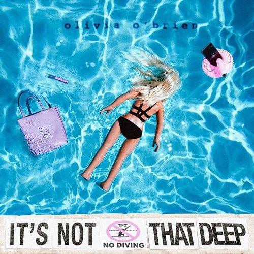 It's Not That Deep