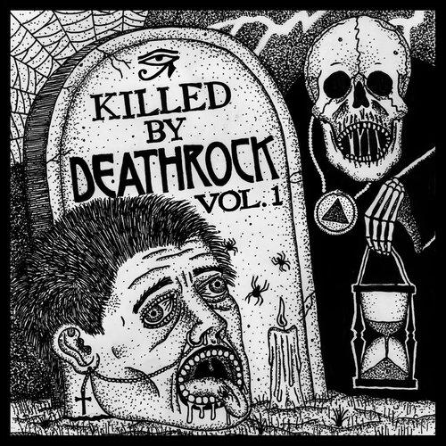 Killed By Deathrock Vol.1