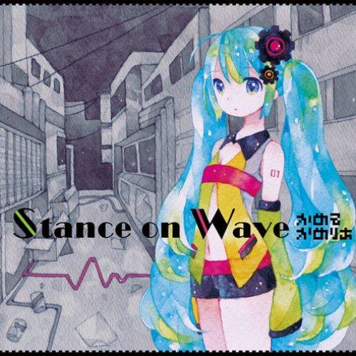 Stance on Wave