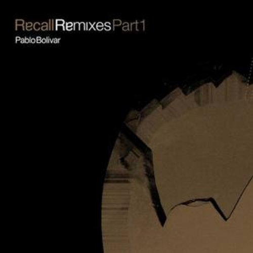 Recall Remixes Part 1