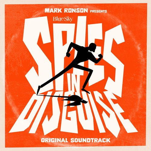 """Mark Ronson Presents the Music of """"Spies in Disguise"""" - EP"""