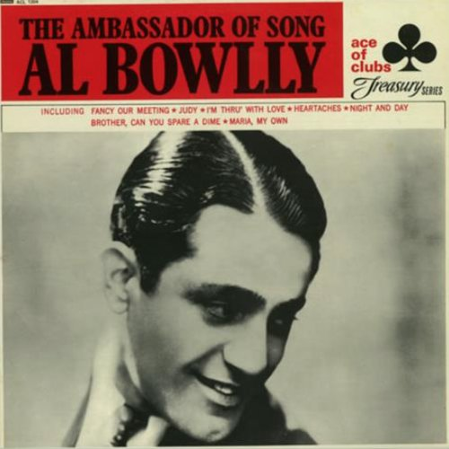 Britain's First Pop Star - The Best of Al Bowlly