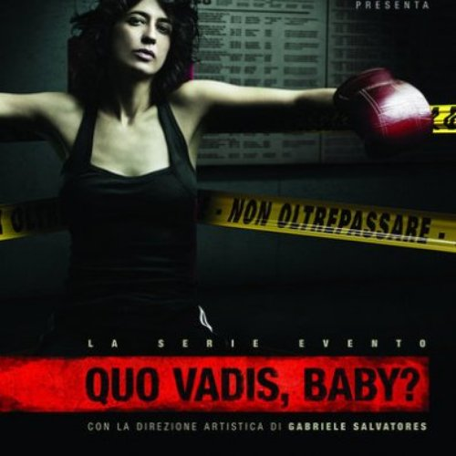 QUO VADIS BABY? - MUSICHE DI TEHO TEARDO (2008)