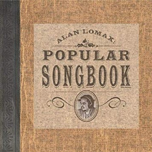 Alan Lomax: Popular Songbook