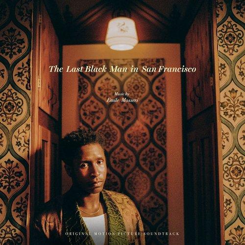 The Last Black Man in San Francisco (Original Motion Picture Soundtrack)