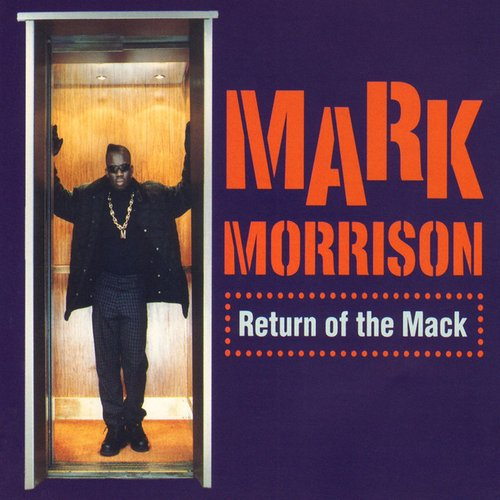 Return Of The Mack (/Trippin')