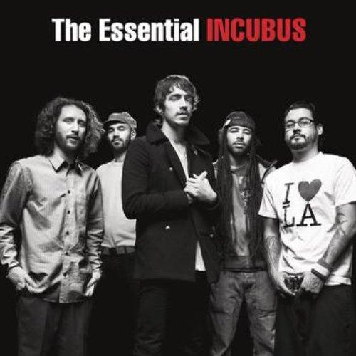 The Essential Incubus