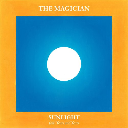 Sunlight (feat. Years & Years) [Radio Edit]