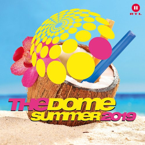 The Dome Summer 2019 [Explicit]