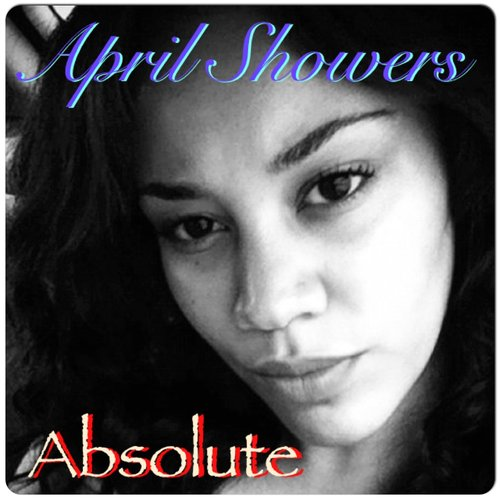 April Showers - Absolute EP