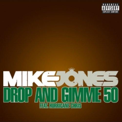 Drop & Gimme 50 [feat. Hurricane Chris]