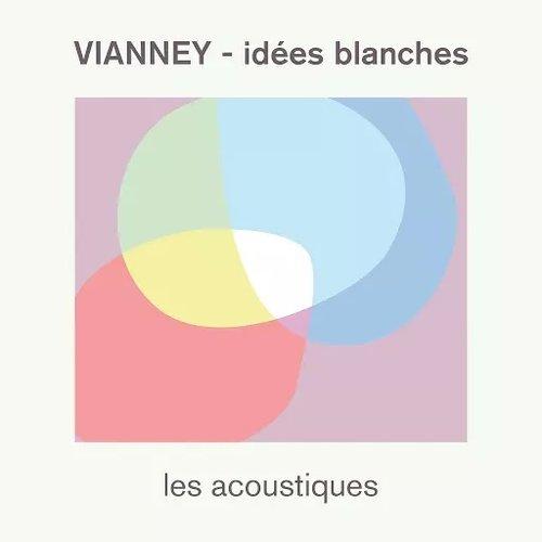 Idées blanches (Les acoustiques)