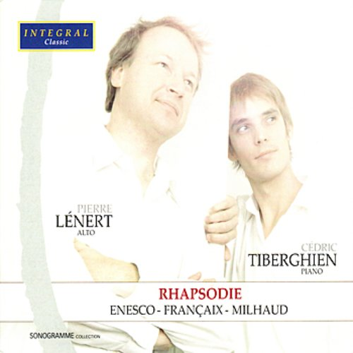 Enesco, Françaix & Milhaud - Works for Alto & Piano