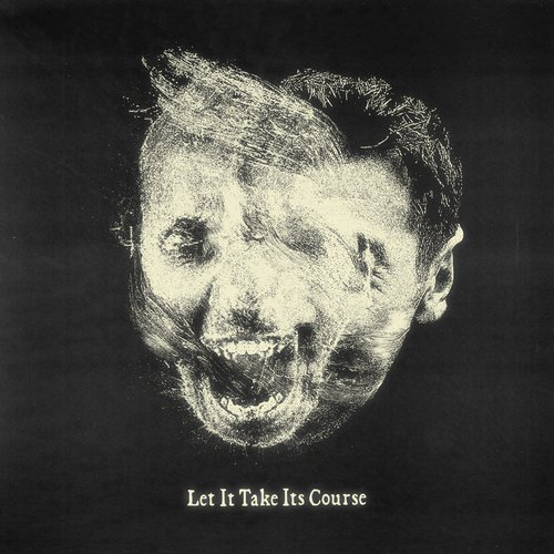 Let It Take Its Course